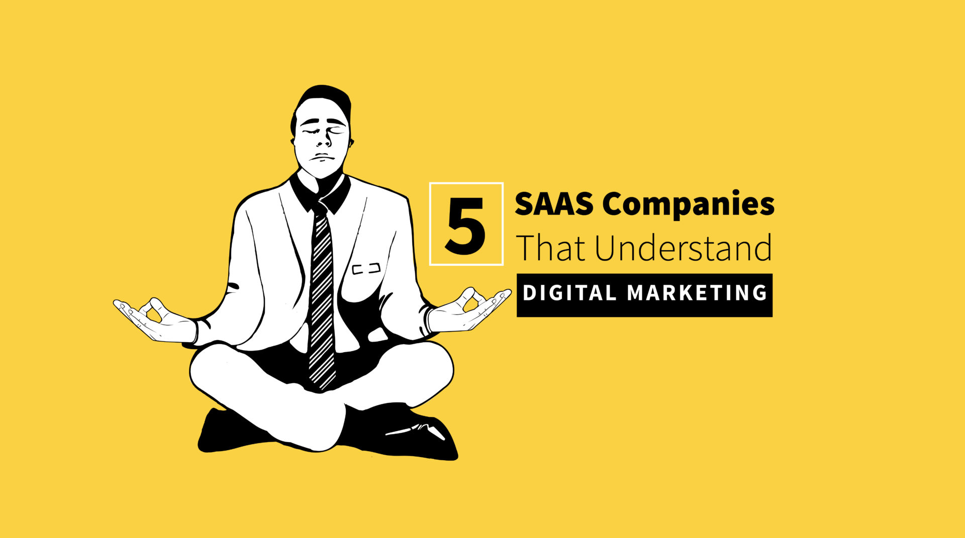 5 of the Best SaaS Digital Marketing Campaigns