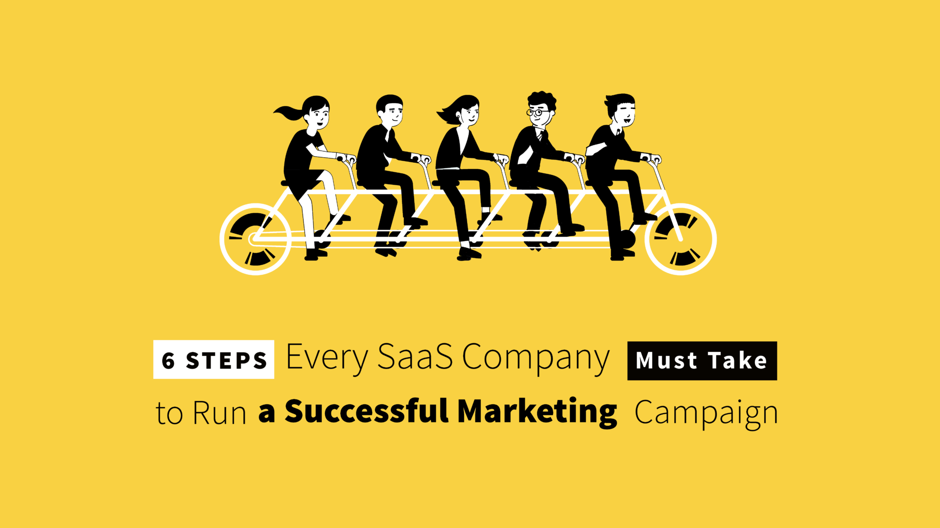 How to Run a Successful SaaS Marketing Campaign: A Guide