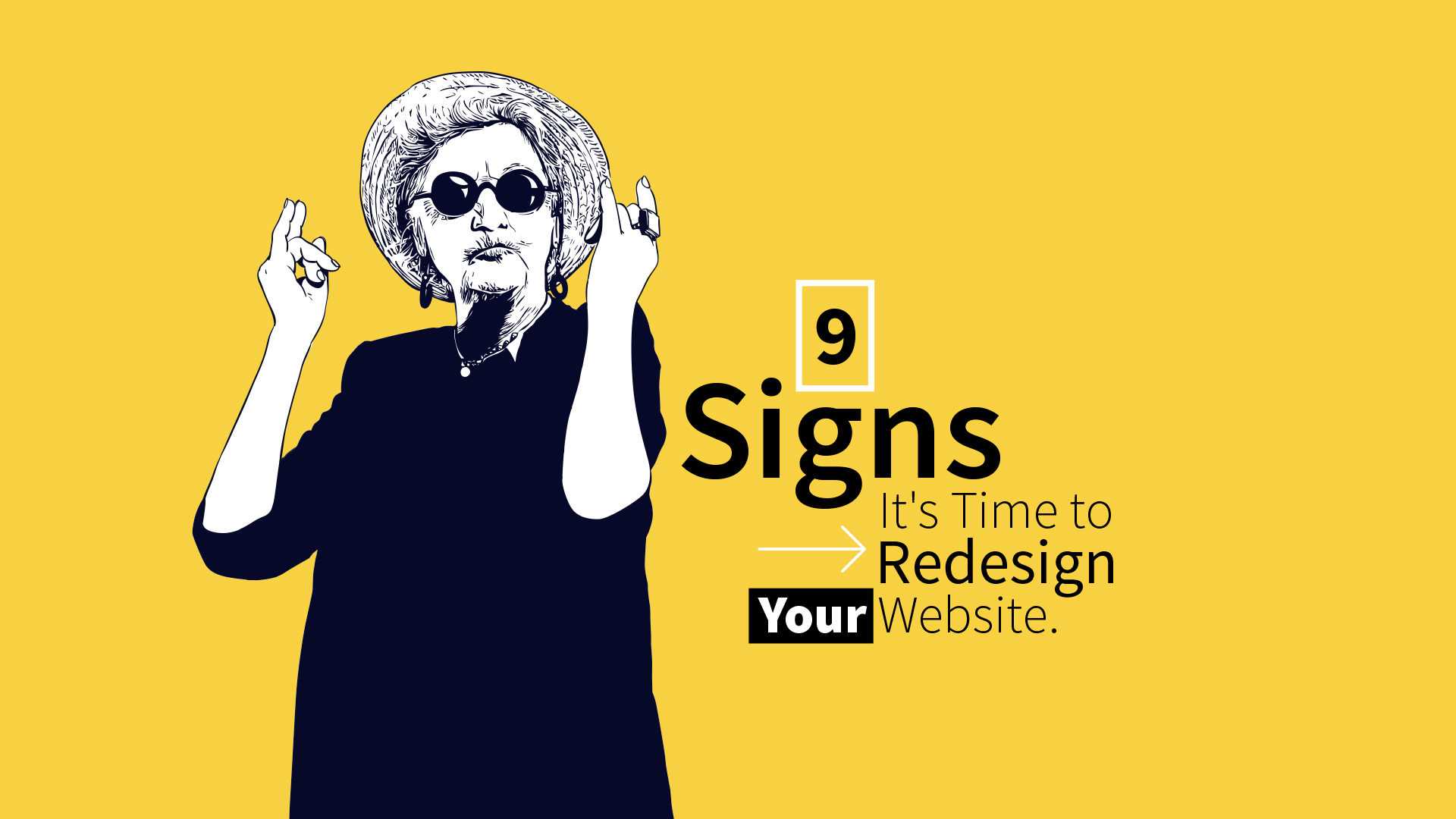 9 Signs It's Time to Redesign Your Website