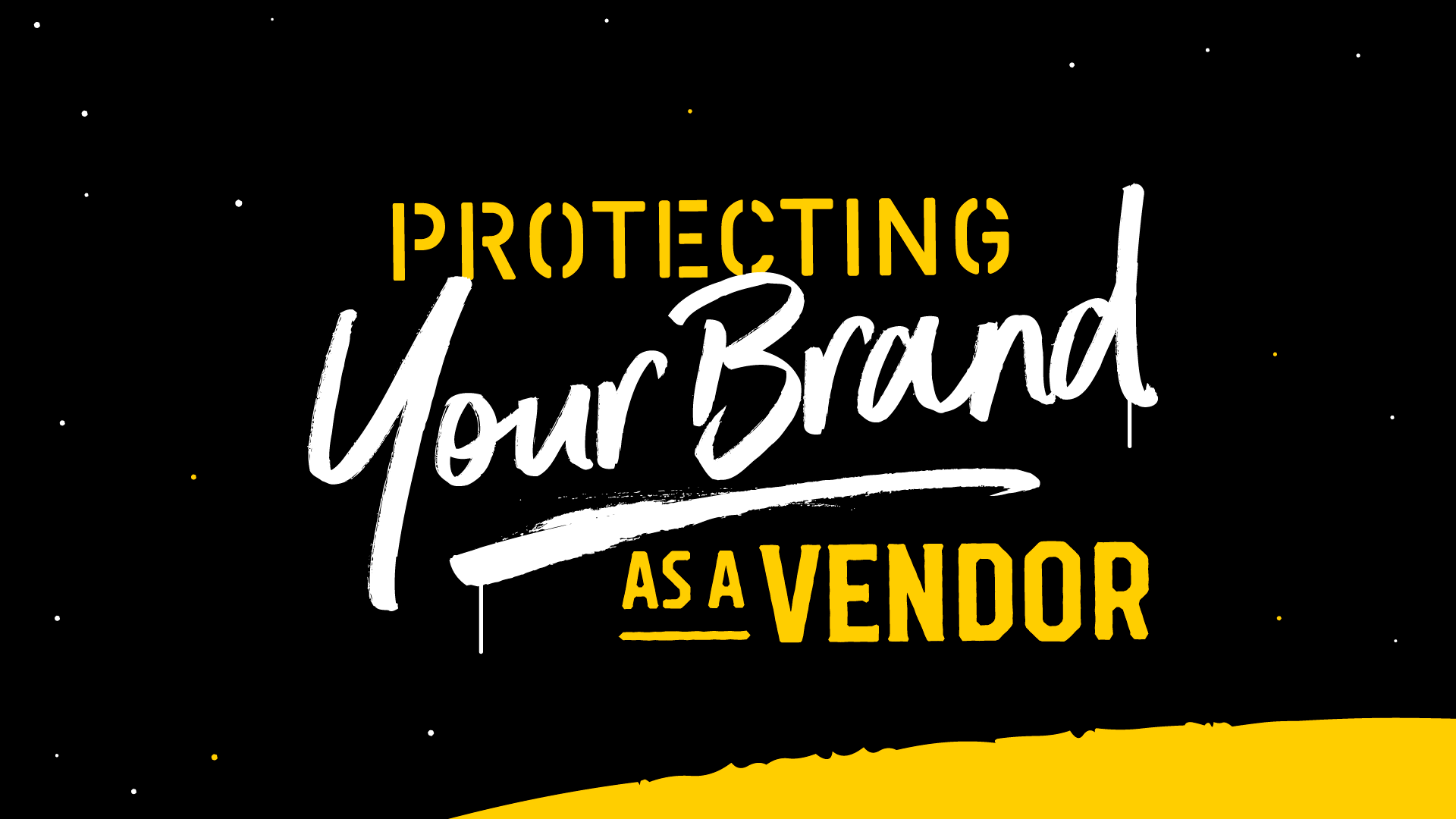 Protecting Your Brand As A Vendor