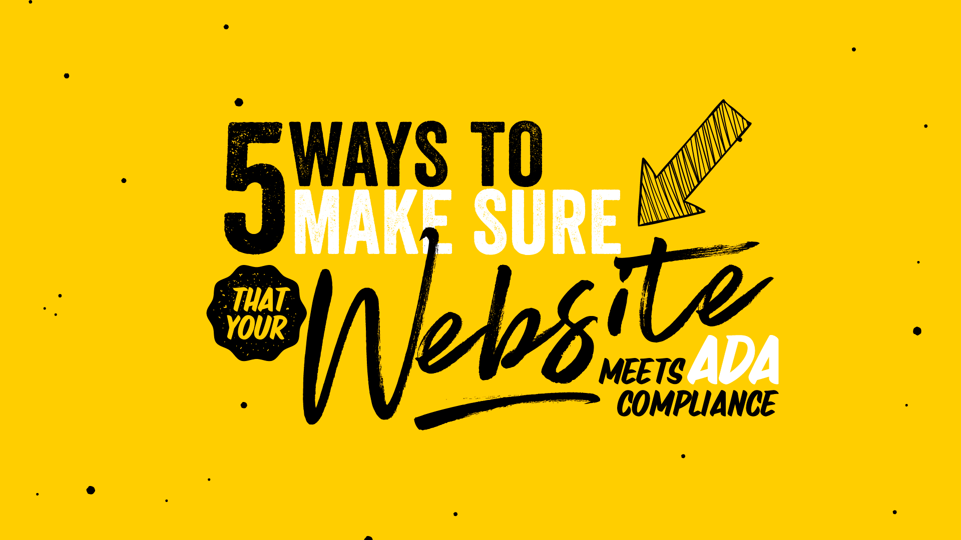 5 Ways to Make Sure that Your Website Meets ADA Compliance