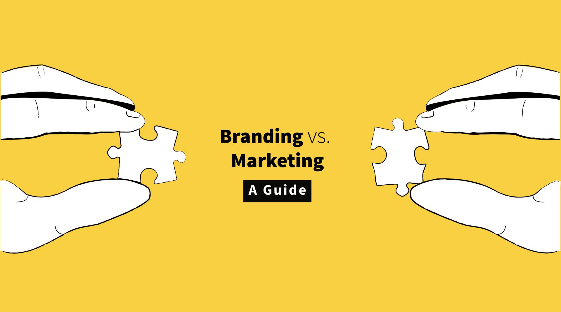 Branding vs Marketing: A Guide