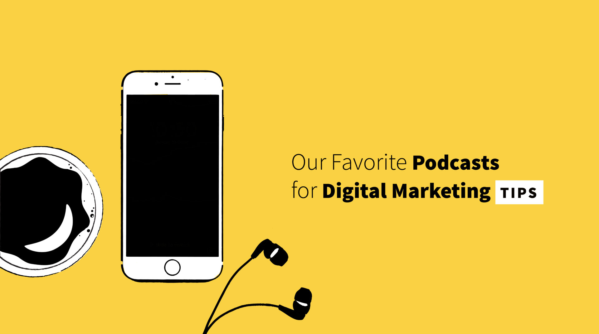 The 5 Best Podcasts for Digital Marketing Tips