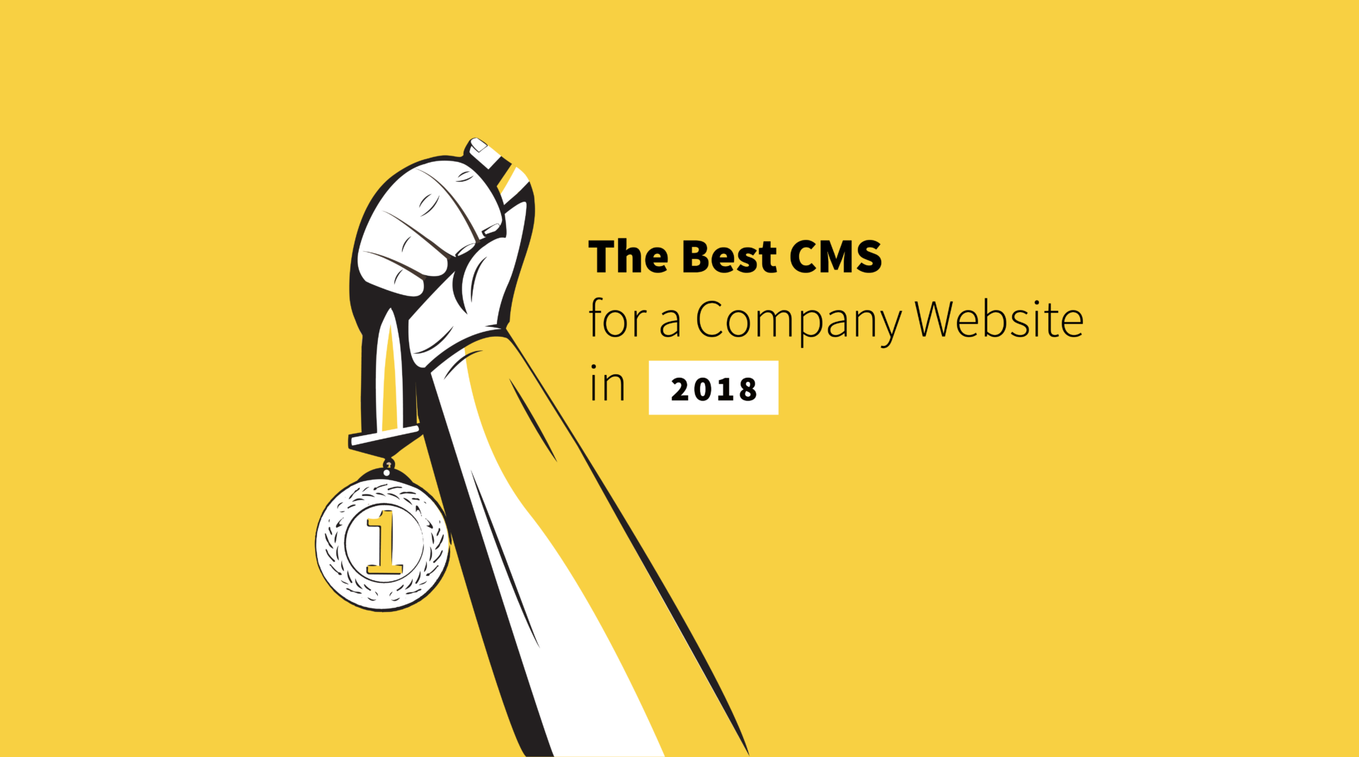 The Best CMS for a Company Website in 2018